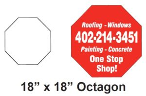 Octagon or Stop Sign Shaped Die Cut Yard Sign